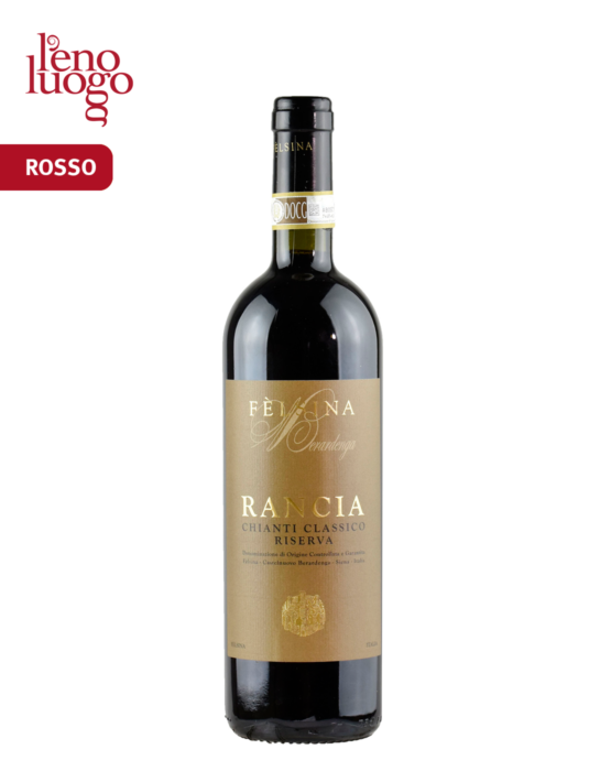 Rancia, Chianti Classico Riserva Docg 2013 - Felsina